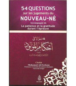 54 questions sur les jugements du nouveau ne accompagne de la patience et la gratitude durant l'epreuve par mohamed ali ferkous, e-maktaba.fr
