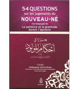 Photo 54 questions sur les jugements du nouveau-né accompagné de la patience et la gratitude durant l'épreuve, par Mohamed Ali Ferkous - Ibn badis