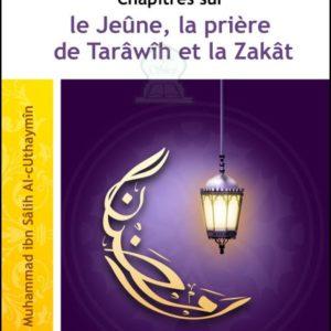 Le jeûne, la prièe de tarâwîh et la zakât, Cheikh Muhammad ibn sâlih Al-uthaymîn - E-maktaba
