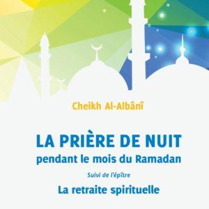La Priere De Nuit Pendant Le Moi Du Ramadan Edition Anas, Cheikh Al-Albânî