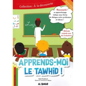 Apprends moi le Tawhid - Editions Al Qamar Librairie France E-maktaba