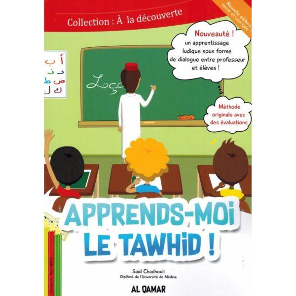 Photo Apprends-moi le Tawhid – Editions Al Qamar - Al Qamar