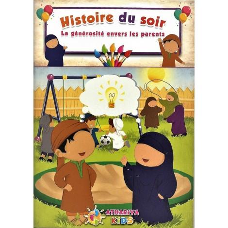 HISTOIRE DU SOIR : LA GÉNÉROSITÉ ENVERS LES PARENTS éducation Islamique E-maktaba