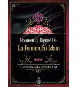 Photo Honneur et dignité de la femme en Islam, de Cheikh 'Abd Ar Razzâq Ibn 'Abd Al Muhsin Al Badr - Ibn badis