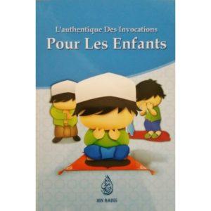 L'authentique des invocations pour les enfants - Librairie islamique