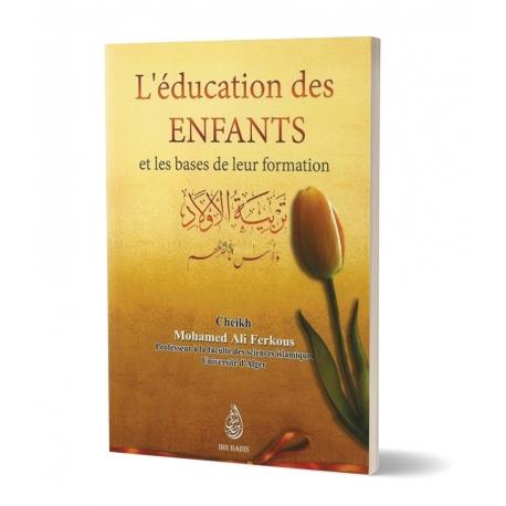 Photo L'éducation des Enfants et la base de leur formation – Shaykh Ferkous – Ibn Badis - Ibn badis