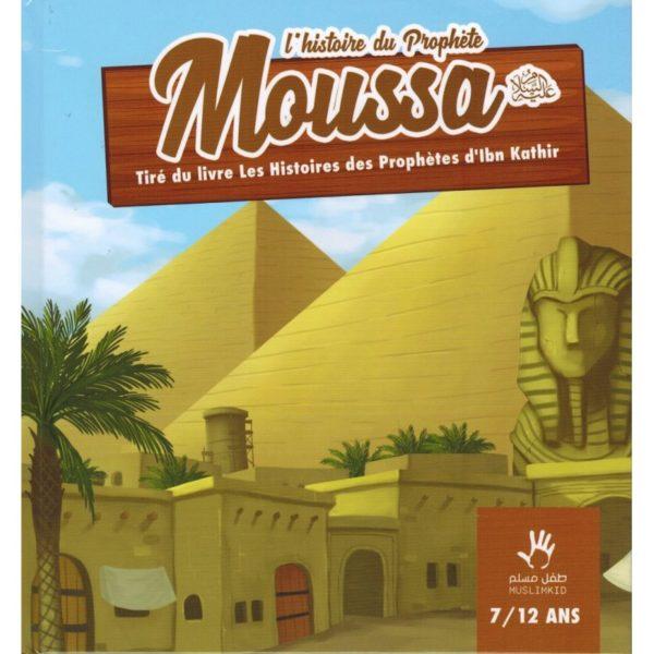 Photo L'histoire du Prophète Moussa (7/12 ans) – MUSLIMKID - Muslim Kid
