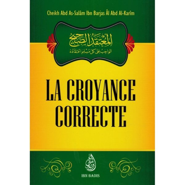 Photo LA CROYANCE CORRECTE – SHEIKH IBN BARJAS - Ibn badis