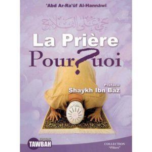 La Prière Pourquoi Edition Tawbah, E-maktaba