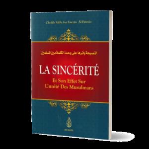 La sincerite et son effet sur l'unite des musulmans cheikh fawzan - religion islam