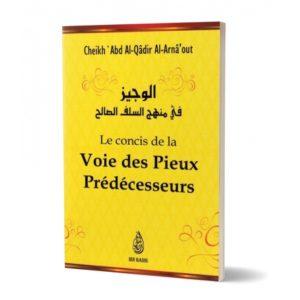 Le concis de la voie des pieux prédécesseurs - Librairie islamique