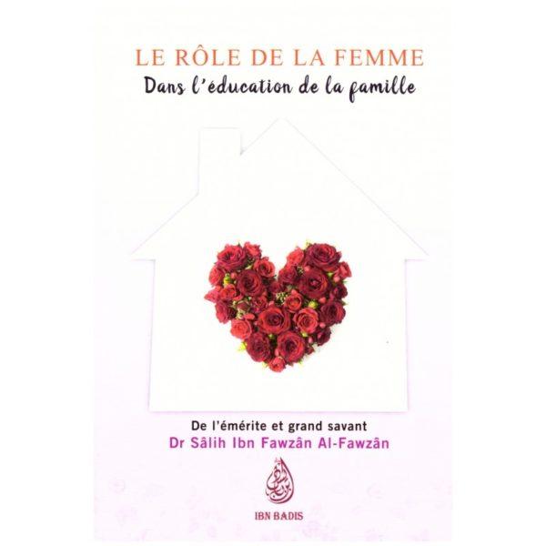 Photo LE RÔLE DE LA FEMME DANS L'ÉDUCATION DE LA FAMILLE – SHEIKH AL FAWZAN - Ibn badis