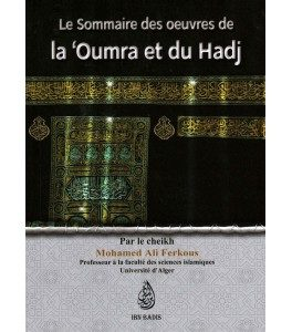 Le sommaire des oeuvres de la oumra et du hadj mohamed ali ferkous - E-maktaba