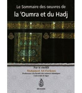 Photo Le sommaire des œuvres de la 'Oumra et du Hadj, par le Cheikh Mohamed Ali Ferkous - Ibn badis