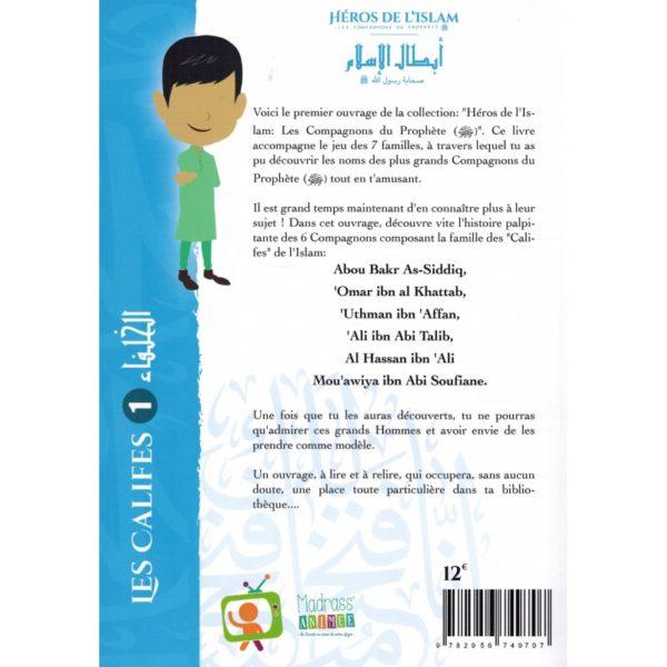 Les Califes (1) - Compagnons du Prophète - Héros de l'Islam - Madrass'Animée Librairie Islamique E-maktaba