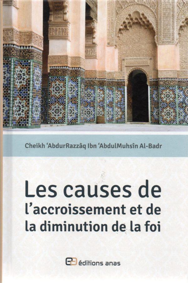 Photo Les causes de l'accroissement et de la diminution de la foi – Anas - Anas
