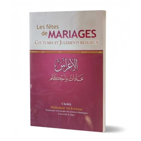Les fêtes de mariages coutumes et jugements religieux, e-maktaba.fr