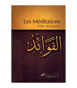 Photo Les Méditations, d'Ibn Al-Qayyim (3ème édition) - Tawbah