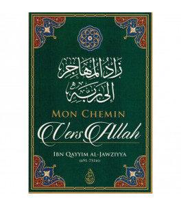 Photo Mon Chemin vers Allah, de Ibn Qayyim Al-Jawziyya - Ibn badis