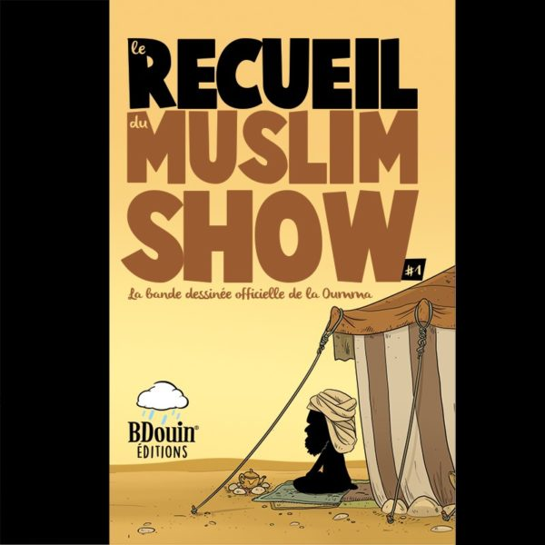 Photo Recueil 1 – Muslim'Show - Bdouin