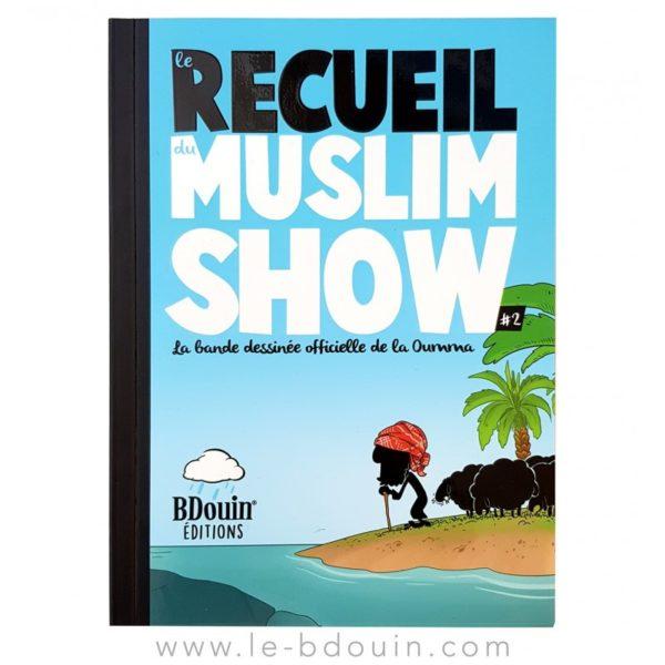 Recueil 2 muslim'show livre islamiques - E-maktaba