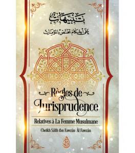 Photo Règles de Jurisprudence Relatives à la Femme Musulmane, de Cheikh Sâlih Ibn Fawzân Âl Fawzân - Ibn badis
