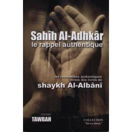 Photo SAHIH AL ADHKAR LE RAPPEL AUTHENTIQUE – SHEIKH AL ALBANI - Tawbah