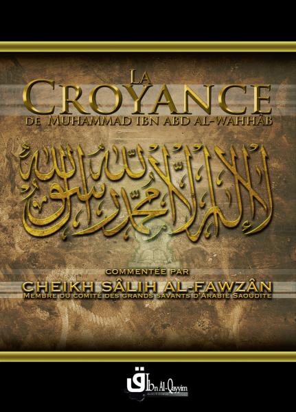 Photo La croyance de Muhammad Ibn Abd Al-Wahhâb - Edition Ibn Al-Qayyim
