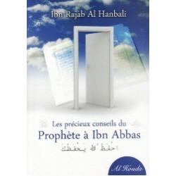 Ibn Rajab al Hanbali - Les Précieux Conseils de Prophète à Ibn Abbas