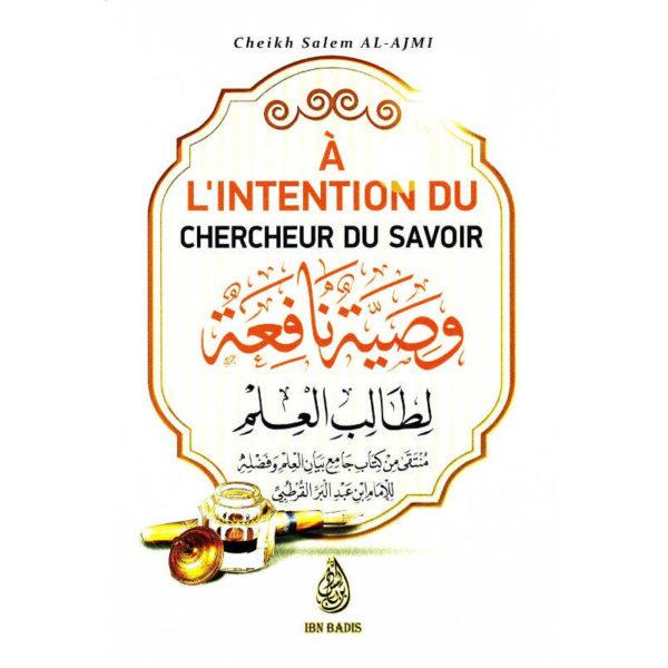 Photo À L'intention Du Chercheur Du Savoir (وصية نافعة لطالب العلم ), De Cheikh Salem Al-AJmi, Bilingue ( FR-AR) - Ibn badis