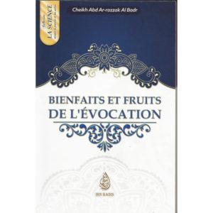 Photo BIENFAITS ET FRUITS DE L'ÉVOCATION – CHEIKH 'ABD AR-RAZZAK AL-BADR - Ibn badis