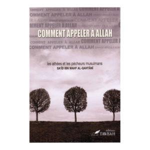 Photo Comment Appeler A ALLAH – Edition Tawbah - Tawbah