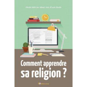 Photo COMMENT APPRENDRE SA RELIGION ? – CHEIKH SALIH IBN 'ABDUL-'AZIZ ÂL ACH-CHEIKH - Anas