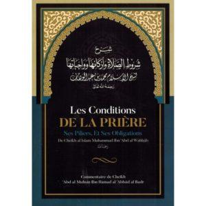 Photo Les Conditions de la Prière ses Piliers, et ses Obligations – Muhammad Ibn Abd Al-Wahhâb – Ibn Badis - Ibn badis