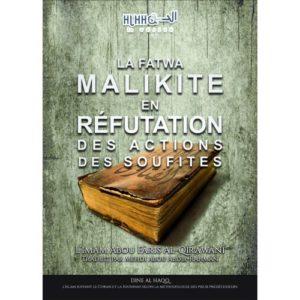 Photo LA FATWA MALIKITE EN RÉFUTATION DES ACTIONS DES SOUFITES - Dine al haqq
