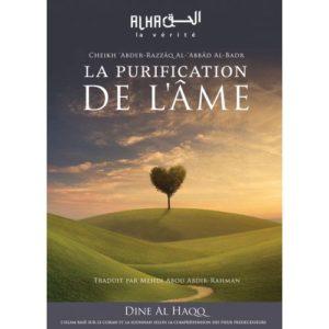 Photo LA PURIFICATION DE L'ÂME - Dine al haqq