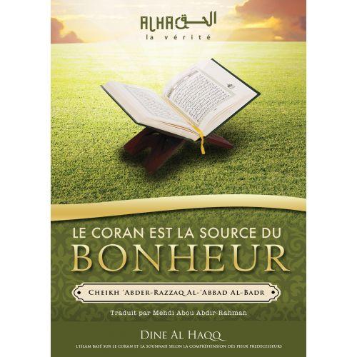 Photo LE CORAN EST LA SOURCE DU BONHEUR - Dine al haqq