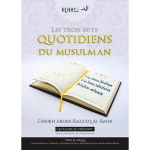 Photo LES TROIS BUTS QUOTIDIENS DU MUSULMAN - Dine al haqq