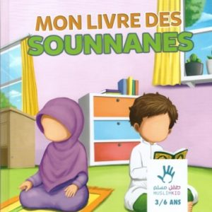 Photo Mon Livre Des Sounnanes 3/6 Ans – Edition Muslim Kid - Muslim Kid