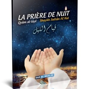 Photo La prière de nuit (Qyâm Al-Layl) - Dar Al Muslim