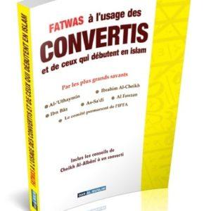 Photo Fatawas à l'usage des CONVERTIS et de ceux qui débutent en islam – Fatwas - Dar Al Muslim