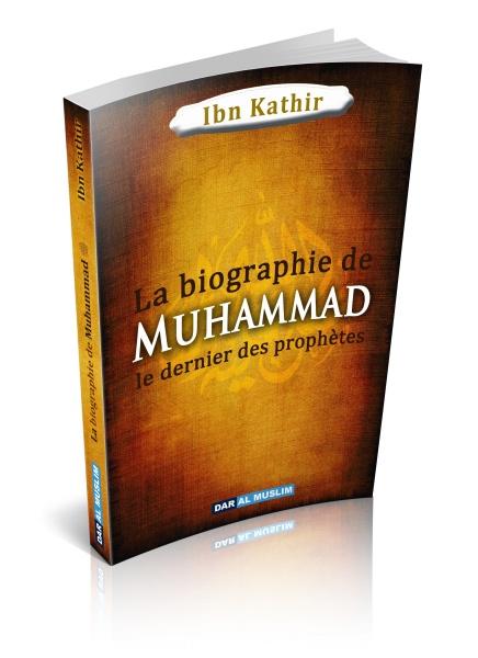 Photo La Biographie de Muhammad le dernier des prophètes - Dar Al Muslim