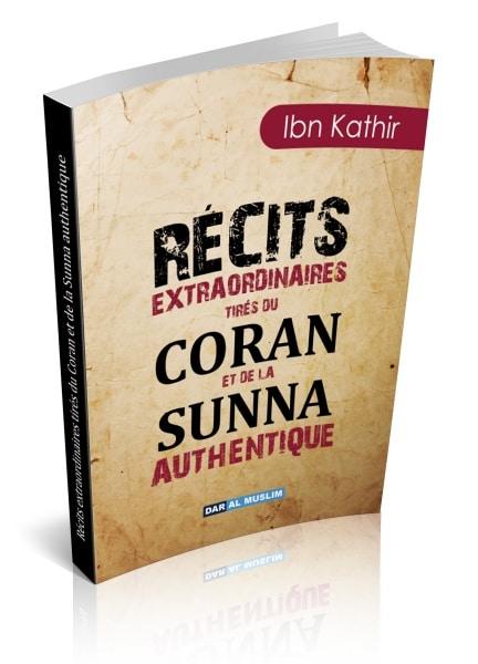 Photo Récits extraordinaires tirés du Coran et de la Sunna authentique - Dar Al Muslim