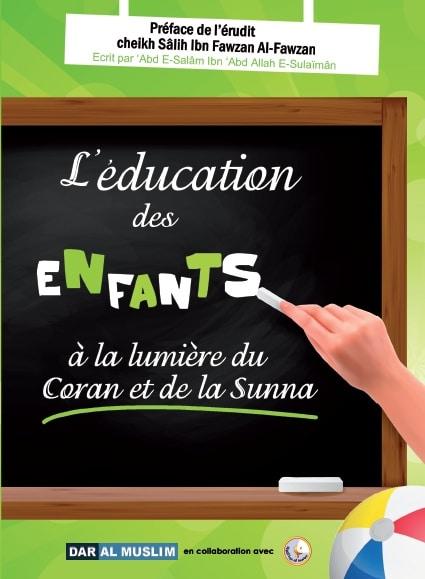 Photo L'éducation des enfants à la lumière du Coran et de la Sunna - Dar Al Muslim
