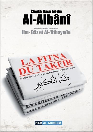 Photo La fitna du takfir (Les Troubles liés à l'excommunication des musulmans) - Dar Al Muslim