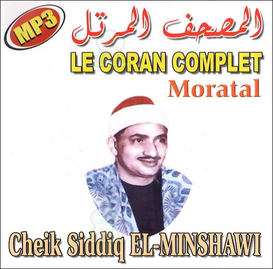 Photo Le Coran complet Moratal – Cheikh Siddiq El-Minshawi -