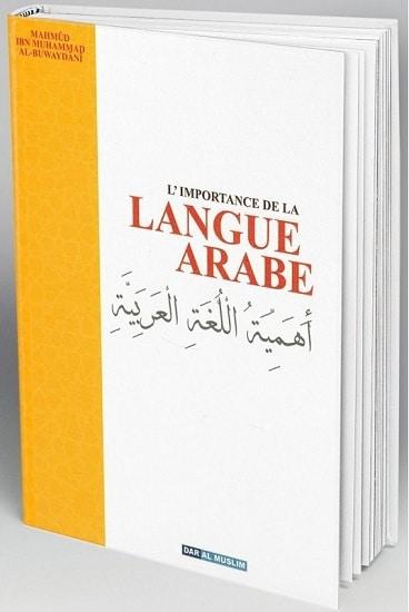 Photo L'importance de la langue arabe – Et la nécessité de la connaître pour comprendre la religion musulmane - Dar Al Muslim