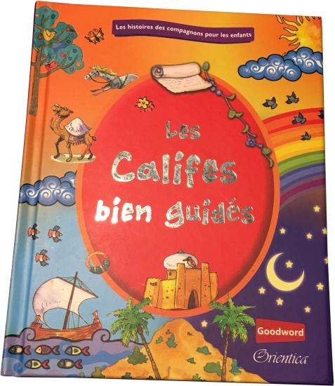 Photo Les Califes bien guidés - Orientica