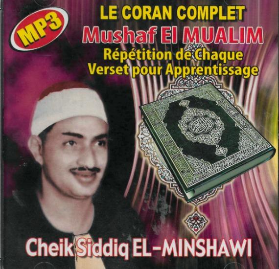 Photo Le Coran complet Mushaf El Mualim Répétition de chaque verset pour apprentissage – Cheikh Siddiq El-Minshawi -