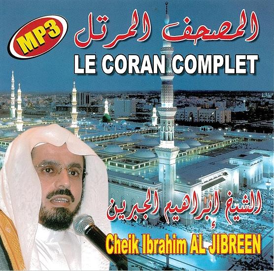 Photo Le Saint Coran Complet par Cheikh Ibrahim Al-Jibreen -